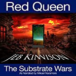 Red Queen: Substrate Wars, Book 1 | Jeb Kinnison