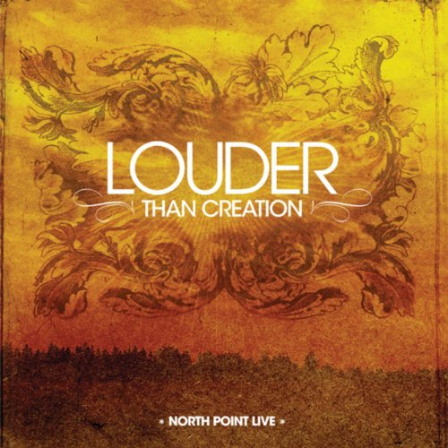 North Point Live: Louder Than ...