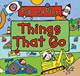 Pop and Play: Things That Go, Simon Abbott, 0753471620