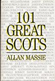 img - for 101 Great Scots book / textbook / text book