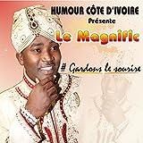 #Gardons le sourire (Humour Côte dIvoire présente)
