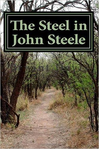 The Steel in John Steele