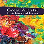 Great Artists: Their Lives and Legacy | Hilary Brown, Go Entertain