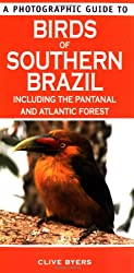 Photographic Guide to Birds of Southern Brazil