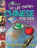Ho Lee Chow! Chinese for Kids, Carole Marsh, 0635024357