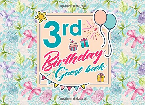 Download 3rd Birthday Guest Book: Birthday Party Guest Book, Guest Registry Book, Guest Book For Any Occasion, Happy Birthday Guest Book, Hydrangea Flower Cover (Volume 41) pdf epub