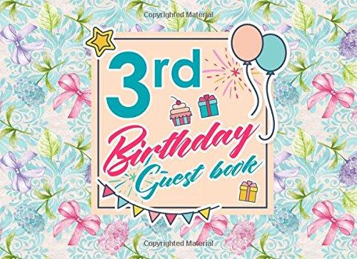 3rd Birthday Guest Book: Birthday Party Guest Book, Guest Registry Book, Guest Book For Any Occasion, Happy Birthday Guest Book, Hydrangea Flower Cover (Volume 41) ePub fb2 book