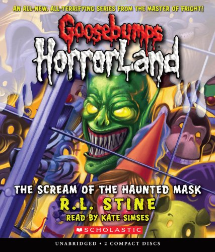 Scream of the Haunted Mask (Goosebumps Horrorland #4) ()