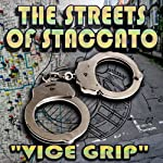 Streets of Staccato, Episode 2: 'Vice Grip' | Victor Gates,W. Ralph Walters
