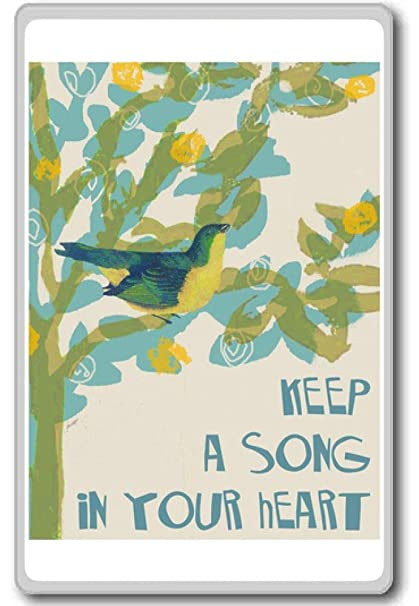 Amazoncom Keep A Song In Your Heart Motivational Quotes Fridge