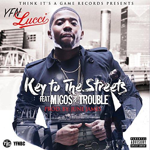 Key to the Streets (feat. Migo...