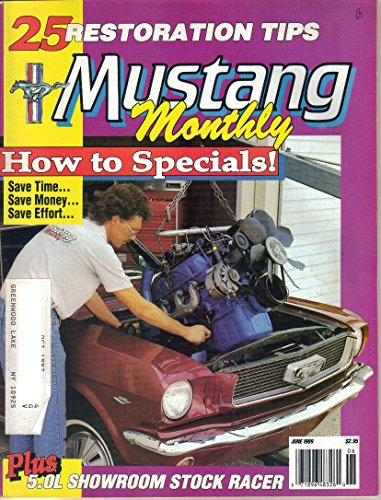 Mustang Monthly Magazine, June 1989 (Vol. 12, No. 4)