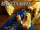 Clip: Bhutta Bites