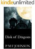 Disk Of Dragons (Saga Of Sinnesemota Book 1)
