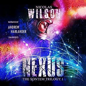 Download audiobook Nexus: The Sontem Trilogy, Book 1