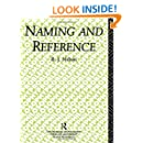 Naming and Reference: The Link of Word to Object (Problems of Philosophy)