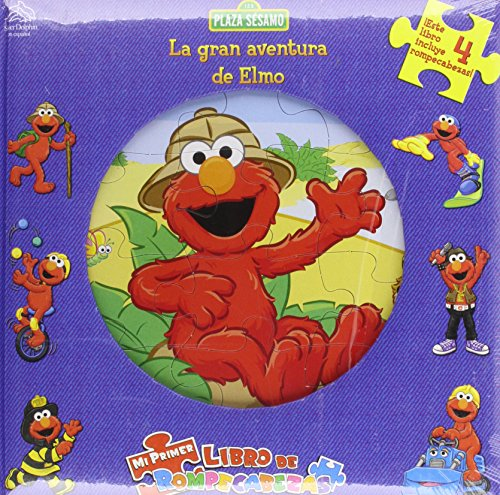 Plaza Sesamo la Gran Aventura de Elmo / Sesame Street Elmo's Playtime adventure (Mi Primer Libro De Rompecabezas / My First Puzzle Book) (Spanish Edition) ()