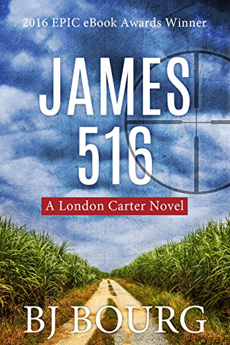 James 516: A London Carter Novel (London Carter Mystery Series Book 1)