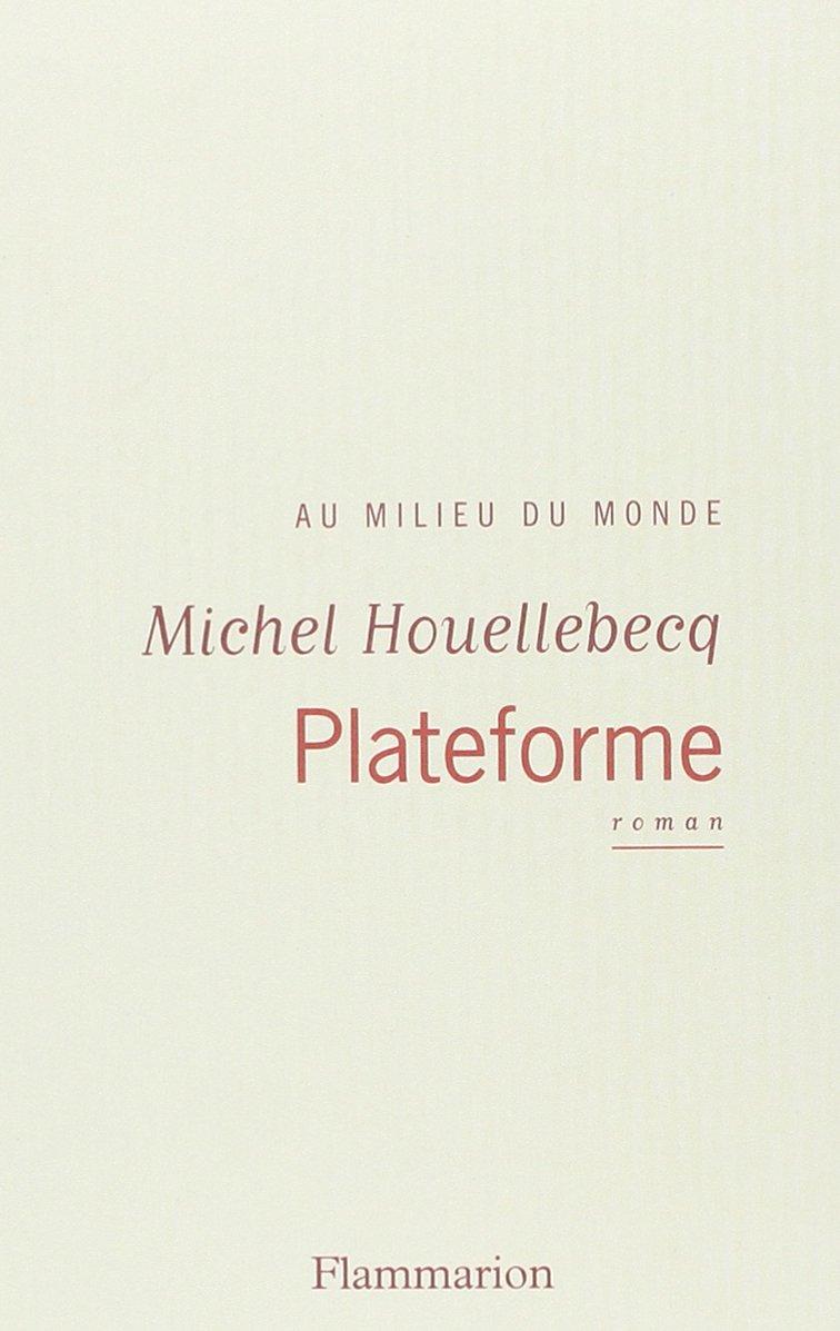plateforme houellebecq