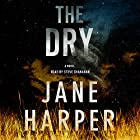 The Dry: A Novel Audiobook by Jane Harper Narrated by Stephen Shanahan