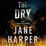 The Dry: A Novel | Jane Harper
