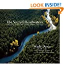 The Sacred Headwaters: The Fight to Save the Stikine, Skeena, and Nass