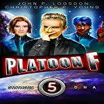 Synthetic DNA: Platoon F, Book 5 | John P. Logsdon,Christopher P. Young