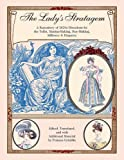 The Lady's Stratagem: A Repository of 1820's Directions for the Toilet, Mantua-Making, Stay-Making, Millinery & Etiquette