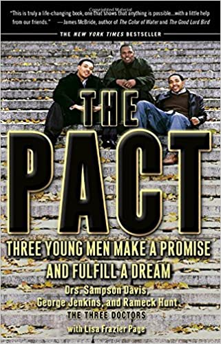 The Pact: Three Young Men Make a Promise and Fulfill a Dream ...