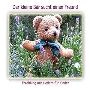 Der kleine Bär sucht einen Freund Hörbuch