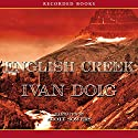 English Creek: The Montana Trilogy, Book 1 Audiobook by Ivan Doig Narrated by Scott Sowers