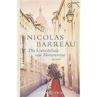 Die Liebesbriefe von Montmartre: Roman