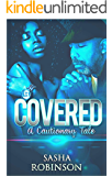 Covered: A Cautionary Tale Episode 3