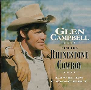Glen Campbell The Rhinestone Cowboy Live In Concert