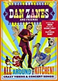 : Dan Zanes & Friends - All Around the Kitchen! Crazy Videos & Concert Songs!