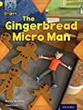 Project X Origins: Yellow Book Band, Oxford Level 3: Food: Gingerbread Micro-man (Ort) by Danny Waddell (2014-01-09)