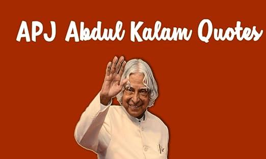 Amazoncom Apj Abdul Kalam Quotes Appstore For Android
