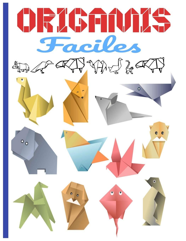 Origamis Faciles Contenu En Couleur Origami Facile Enfant Origami Animaux Origami Animaux 3d Ideal Pour Cadeau Editions Mes Petits Livres Origamis Livres Amazon Fr