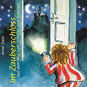 Im Zauberschloss Hörbuch