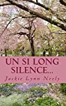 Un si long silence par Neely