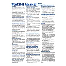 Microsoft Word 2013 Advanced Quick Reference Guide (Cheat Sheet of Instructions, Tips & Shortcuts - Laminated Card)