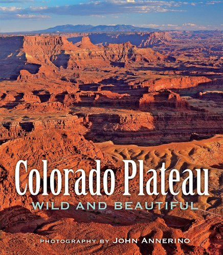Colorado Plateau Wild and Beautiful