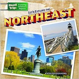 Northeast Road Trip >> Let S Explore The Northeast Road Trip Exploring America S Regions