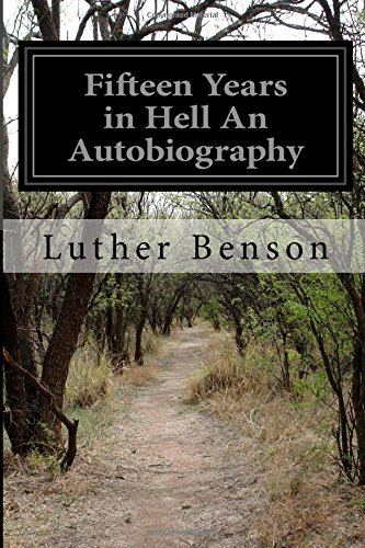 Fifteen Years in Hell An Autobiography PDF