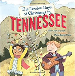 Christmas In Tennessee.The Twelve Days Of Christmas In Tennessee The Twelve Days