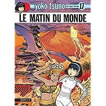 Yoko Tsuno 17 Matin du monde