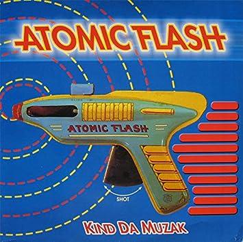 Atomic Flash: Kind Da Muzak - 12