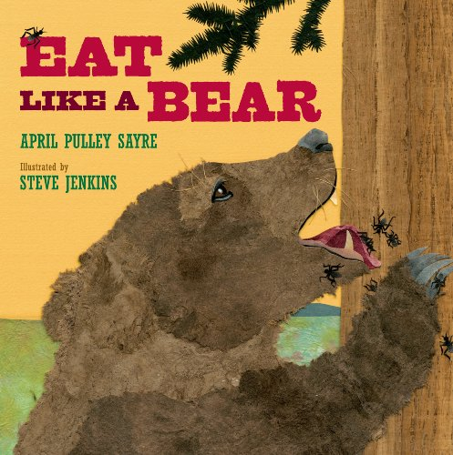 Eat Like a Bear by [Sayre, April Pulley]