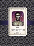 Frankenstein (Classic Collection)