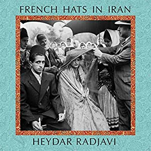 French Hats in Iran Audiobook